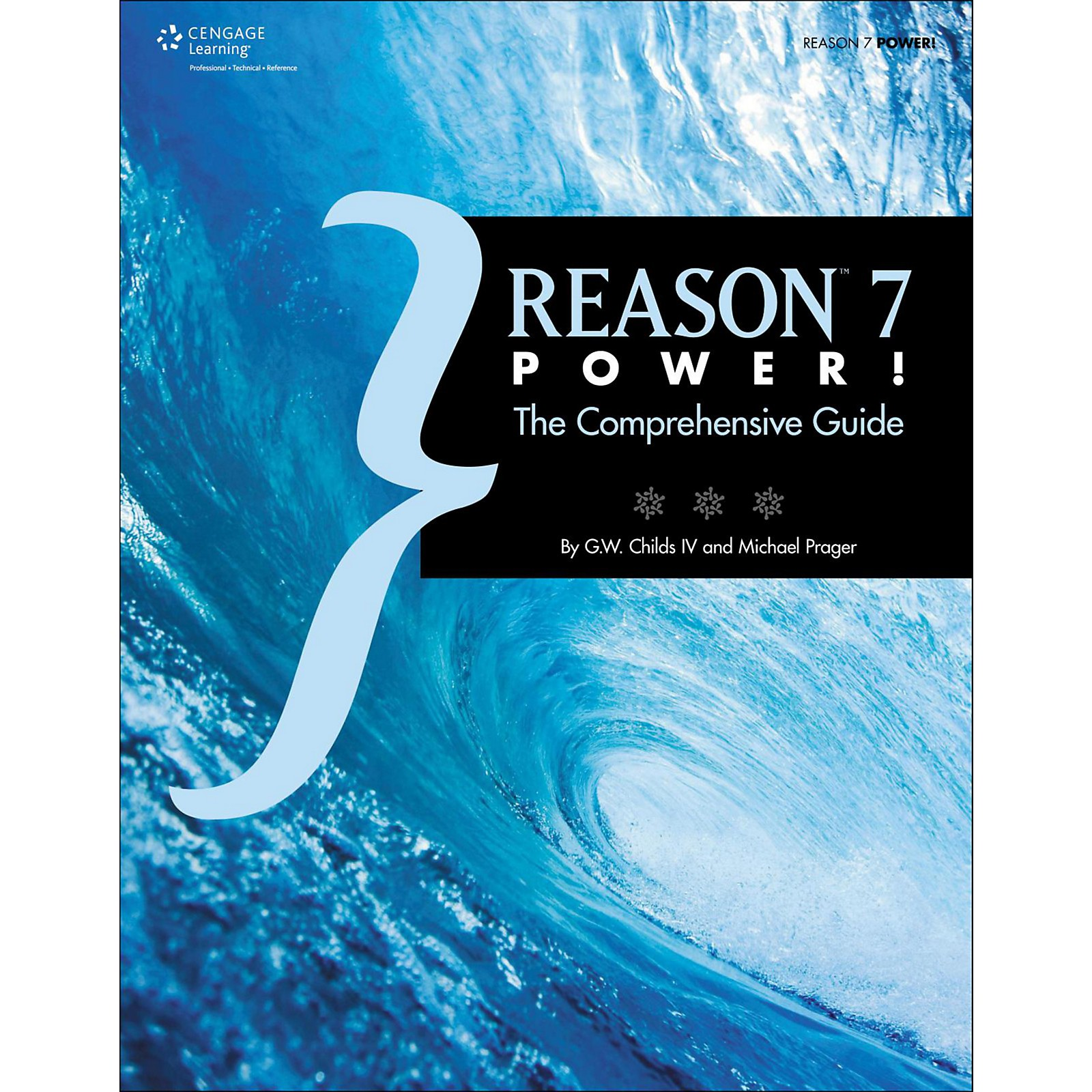 Cengage Learning Reason 7 Power: The Comprehensive Guide