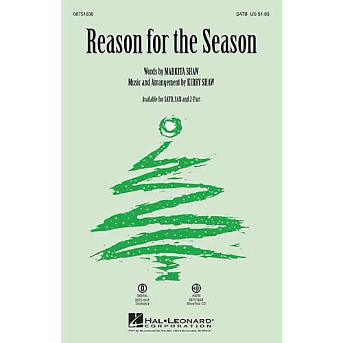 Hal Leonard Reason for the Season SAB Composed by Kirby Shaw