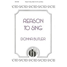 Hinshaw Music Reason to Sing SATB composed by Donna Butler