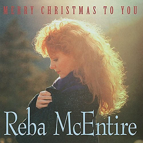 Alliance Reba McEntire - Merry Christmas To You