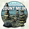 Alliance Rebelution - Count Me in thumbnail