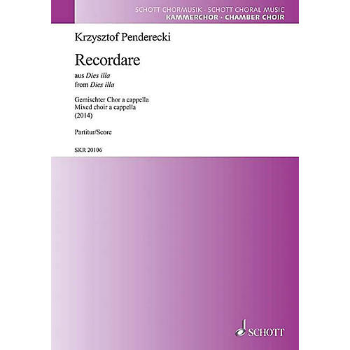 Schott Recordare from Dies illa SATB a cappella Composed by Krzysztof Penderecki