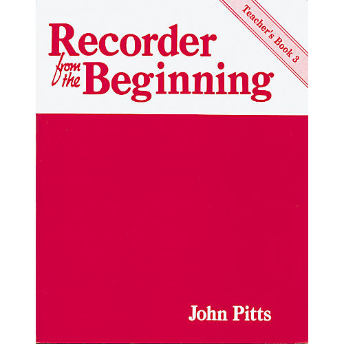 Music Sales Recorder From the Beginning Teacher's Book 3