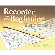 Music Sales Recorder from the Beginning - Book 2 (Tune Book) Music Sales America Series Written by John Pitts
