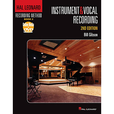 Hal Leonard Recording Method - Instruments & Vocal Recording 2nd Edition
