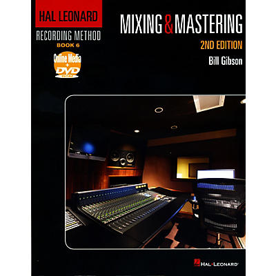Hal Leonard Recording Method Book 6 - Mixing & Mastering 2nd Edition Book/DVD