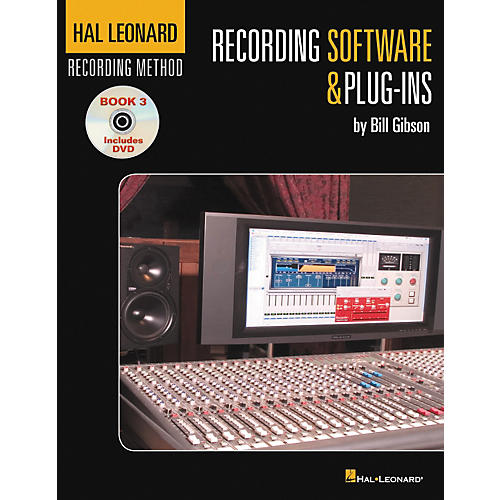 Hal Leonard Recording Method Vol. 3 Recording Software And Plug-ins Book/DVD