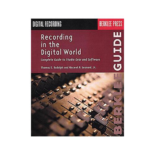 Berklee Press Recording in the Digital World Book