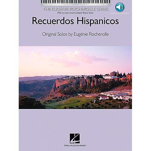 Hal Leonard Recuerdos Hispanicos Book/CD Mid/Late Intermediate Piano Solo - Eugenie Rocherolle Series