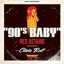 Red Astaire - 90's Baby / Instrumental