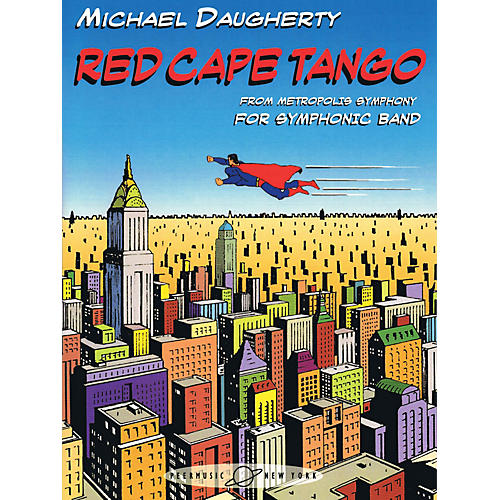 Peer Music Red Cape Tango (from METROPOLIS SYMPHONY) Concert Band Composed by Michael Daugherty