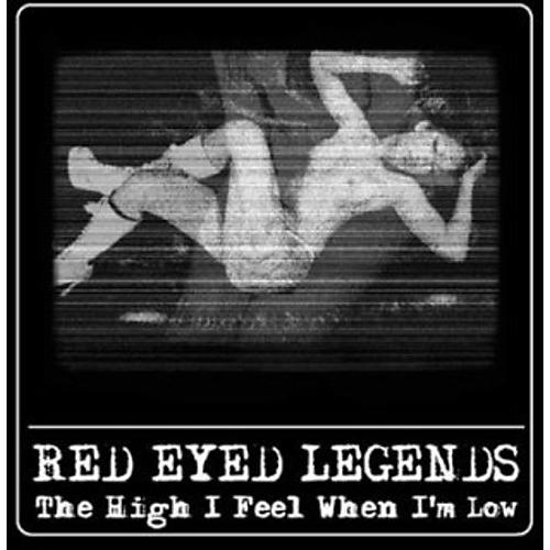 Alliance Red Eyed Legends - The High I Feel When I'm Low