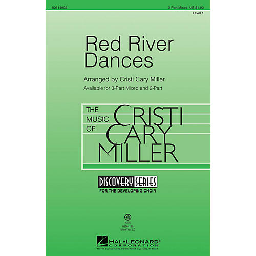 Hal Leonard Red River Dances (Discovery Level 1) 3-Part Mixed arranged by Cristi Cary Miller