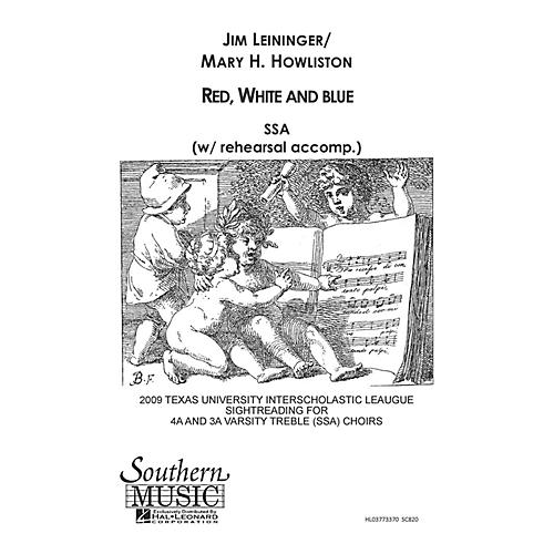 Hal Leonard Red White And Blue (Choral Music/Octavo Secular Ssa) SSA Composed by Leininger, Jim