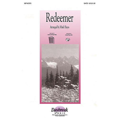 Daybreak Music Redeemer (I-Pak (Woodwinds, Horn, Percussion)) Combo Parts Arranged by Mark Hayes