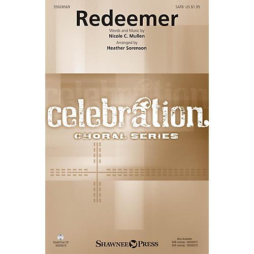 Shawnee Press Redeemer SATB by Nicole C. Mullen arranged by Heather Sorenson