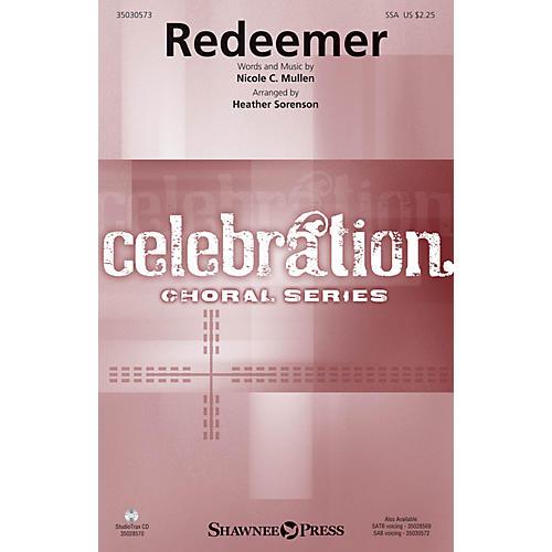 Shawnee Press Redeemer SSA by Nicole C. Mullen arranged by Heather Sorenson