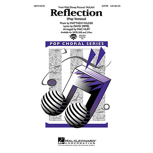 Hal Leonard Reflection (Pop Version) (from Mulan) 2-Part Arranged by Mac Huff