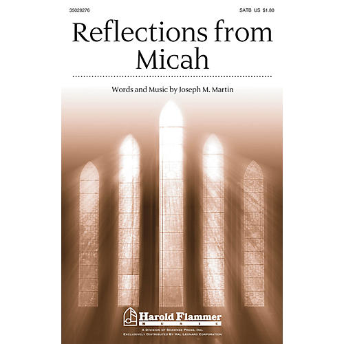 Shawnee Press Reflections from Micah SATB composed by Joseph M. Martin