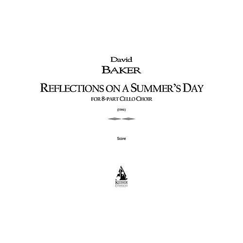 Lauren Keiser Music Publishing Reflections on a Summer's Day LKM Music Series Composed by David Baker
