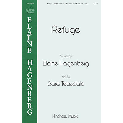 Hinshaw Music Refuge SATB composed by Elaine Hagenberg
