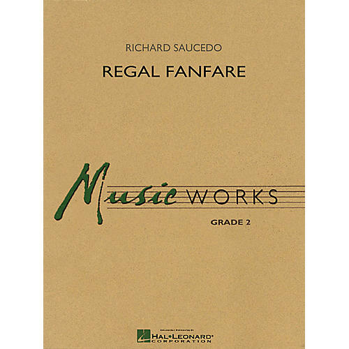 Hal Leonard Regal Fanfare Concert Band Level 2