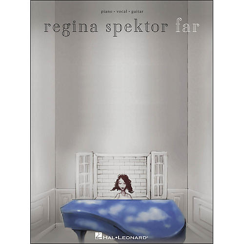 Hal Leonard Regina Spektor - Far arranged for piano, vocal, and guitar (P/V/G)