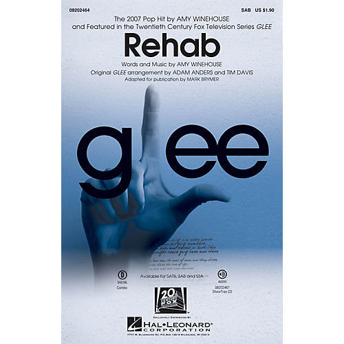 Hal Leonard Rehab (from Glee) SAB by Amy Winehouse arranged by Mark Brymer