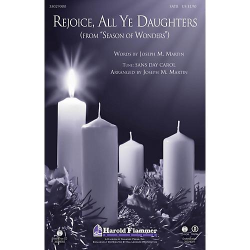 Shawnee Press Rejoice, All Ye Daughters (from Season of Wonders) SATB arranged by Joseph M. Martin