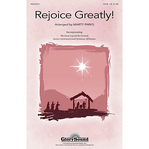 Shawnee Press Rejoice, Greatly! SATB arranged by Marty Parks