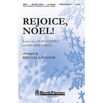 Shawnee Press Rejoice, Noel! (SATB with optional handbells or handchimes (2 octaves)) SATB, HANDBELLS by Douglas Wagner