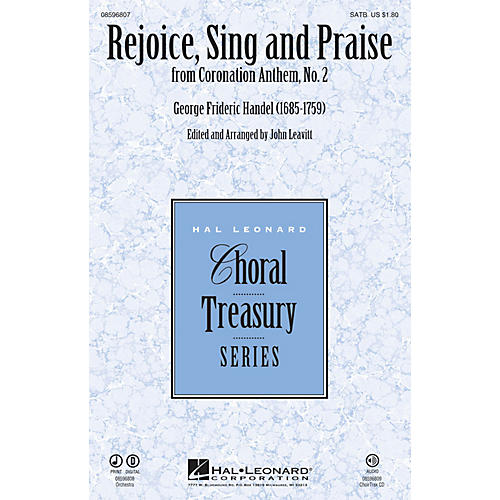 Hal Leonard Rejoice, Sing and Praise (from Coronation Anthem, No. 2) CHOIRTRAX CD Arranged by John Leavitt