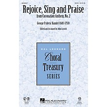 Hal Leonard Rejoice, Sing and Praise (from Coronation Anthem, No. 2) SATB arranged by John Leavitt