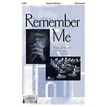 Epiphany House Publishing Remember Me SATB composed by Dan McGowan
