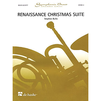 De Haske Music Renaissance Christmas Suite (for Brass Ensemble) De Haske Ensemble Series