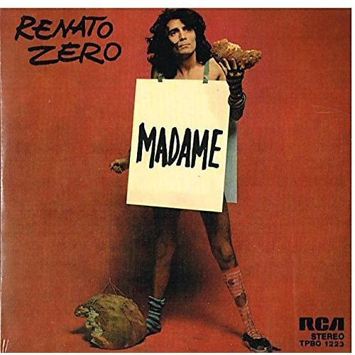 Alliance Renato Zero - Madame / Un Uomo Da Bruciare