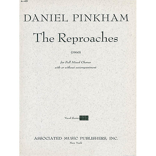 Associated Reproaches (1960) (SATB) SATB composed by Daniel Pinkham
