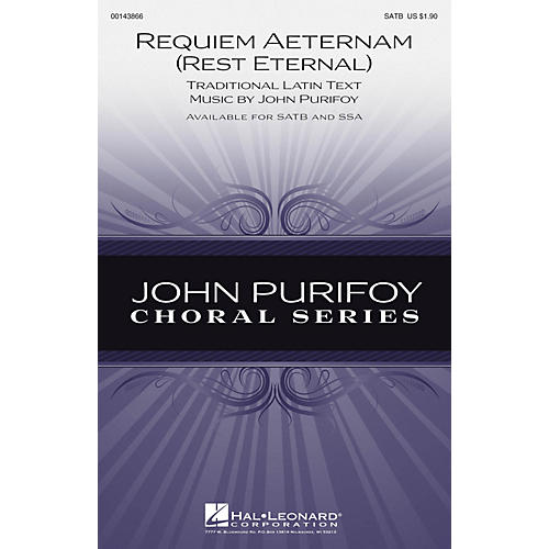 Hal Leonard Requiem Aeternam (Rest Eternal) SATB composed by John Purifoy