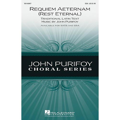 Hal Leonard Requiem Aeternam (Rest Eternal) SSA composed by John Purifoy