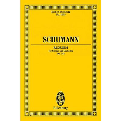 Eulenburg Requiem, Op. 148 (Chorus and Orchestra Study Score) Composed by Robert Schumann