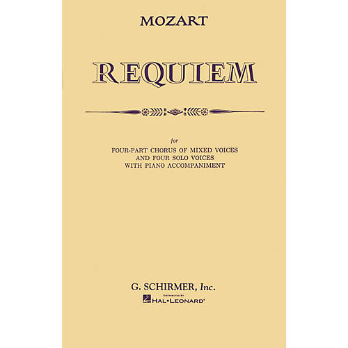G. Schirmer Requiem (SATB) SATB composed by Wolfgang Amadeus Mozart