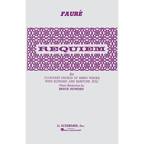G. Schirmer Requiem SATB composed by Gabriel Faure