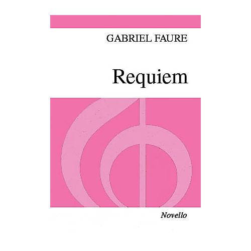 Novello Requiem (Vocal Score) SSA Composed by Gabriel Faure Arranged by Desmond Ratcliffe