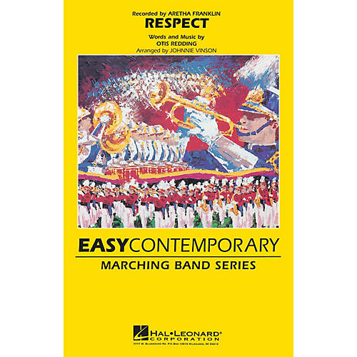 Hal Leonard Respect Marching Band Level 2-3 by Aretha Franklin Arranged by Johnnie Vinson