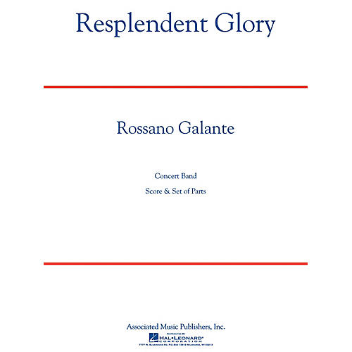 Associated Resplendent Glory Concert Band Level 5 Composed by Rossano Galante