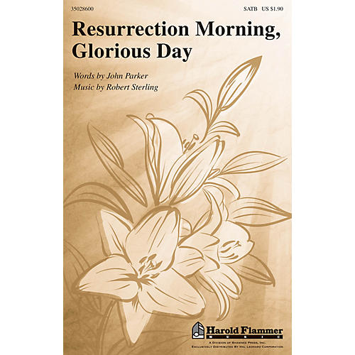 Shawnee Press Resurrection Morning, Glorious Day SATB composed by Robert Sterling