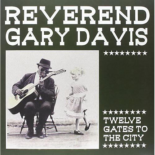 Alliance Rev. Gary Davis - Twelve Gates to the City