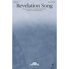 Daybreak Music Revelation Song SATB arranged by Dennis Allen