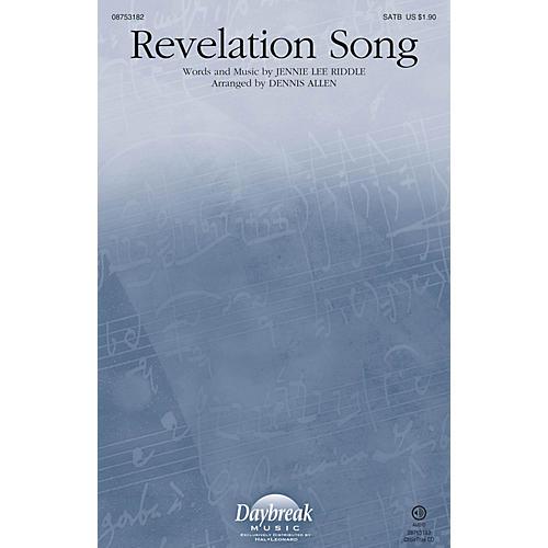 Daybreak Music Revelation Song SATB arranged by Dennis Allen