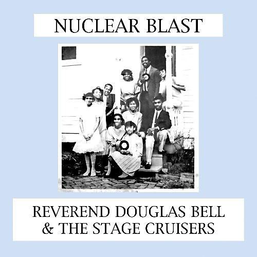 Alliance Reverend Douglas Bell - Nuclear Blast